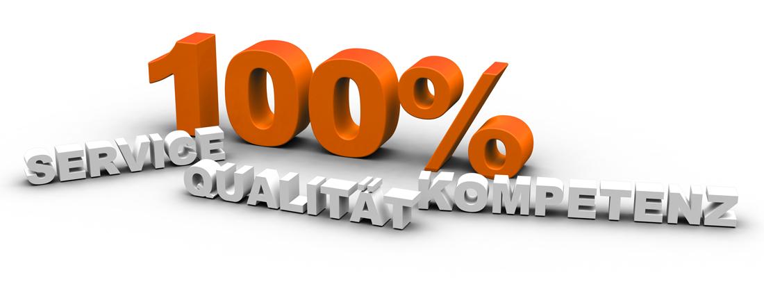 Sinnbild für 100% Kompetenz, Service und Qualität
